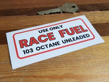 "Race Fuel Only 103 Octane Unleaded Stickers 4"" Pair"