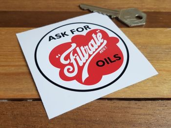 Ask For Filtrate Oils Sticker 2.75""