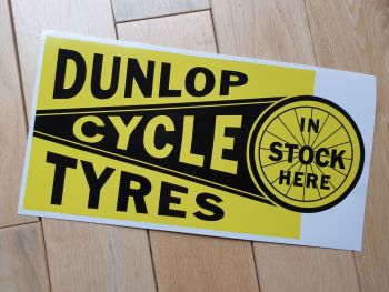 """Dunlop Cycle Tyres In Stock Here Sticker 11.75"""""""