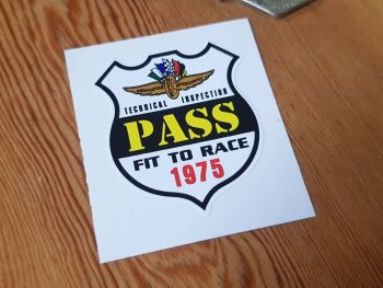 Indianapolis Fit To Race 1975 Scrutineers Sticker 2""
