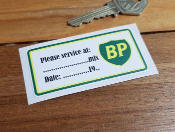 "BP 'Please Service At ...' Service Sticker. 3""."