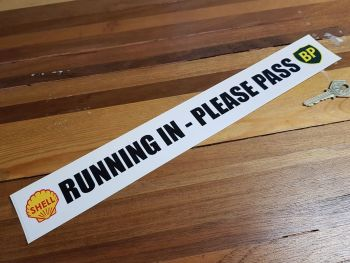 "'Running In - Please Pass' Shell & BP Racing Sticker. 15""."