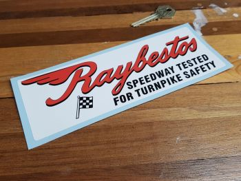 Raybestos Speedway Tested For Turnpike Safety Sticker 8""