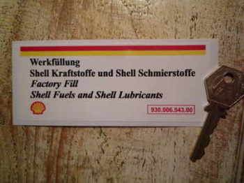 "Shell Fuels & Lubricants Sticker. 930.006.543.00. Engine Bay. 5""."