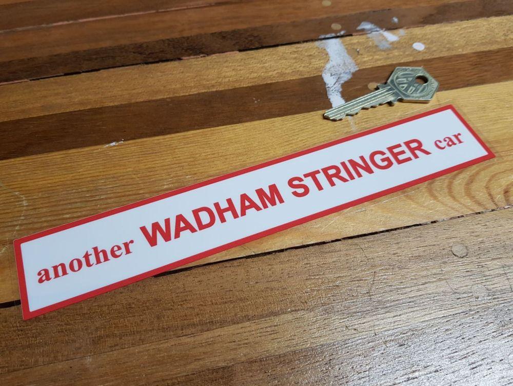 Another Wadham Stringer Car Dealer Window Sticker - 8.5