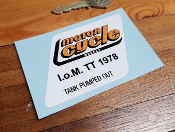 Motor Cycle Weekly I.O.M TT 1978 Tank Pumped Out Sticker 3.75""