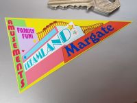 "Margate Dreamland Travel Pennant Sticker. 4""."