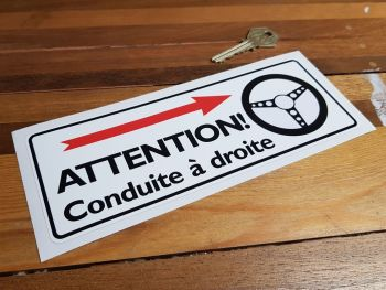 "Attention! Conduite à droite. French Caution Right Hand Drive Sticker. 8""."