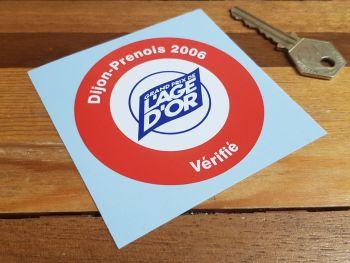 """Grand Prix de l'Age d'Or 2006 Verification Sticker 3"""""""