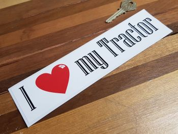 """I Love My Tractor Bumper Sticker. 9""""."""