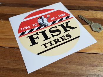 """Fisk Tires Time To Re-Tire Sticker 5"""""""