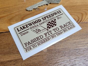 "Lakewood Speedway NHRA Passed Fit To Race Sticker 3"""