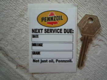 "Pennzoil 'Not Just Oil, Pennzoil' Service Sticker. 2.5""."