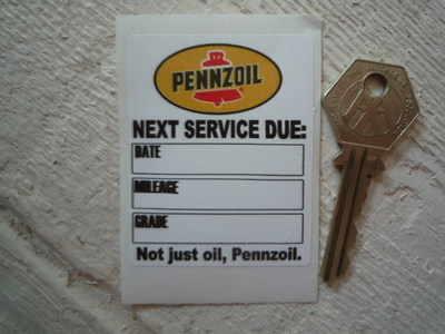 Pennzoil 'Not Just Oil, Pennzoil' Service Sticker. 2