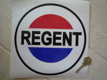 "Regent Petroleum Round Sticker. 6"", 8"" or 9""."