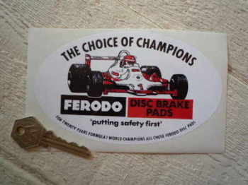"Ferodo 'The Choice of Champions' Oval Picture Sticker. 6""."