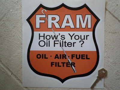 "Fram Oil Filters Shield Sticker. 9""."
