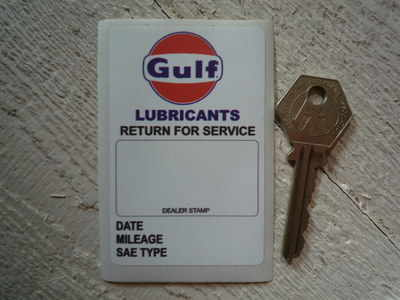 Gulf 'Lubricants  Return For Service' Sticker  3