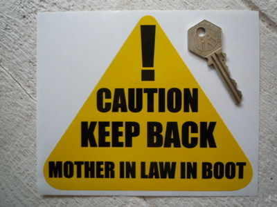 """Caution Keep Back Mother In Law In Boot Sticker. 6""""."""