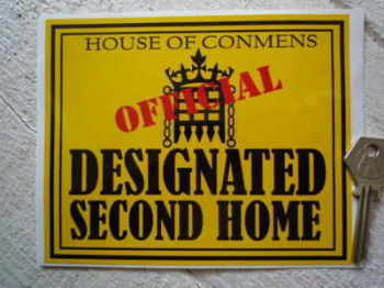 "Designated Second Home. MP's Expenses Motor Home Sticker. 6""."