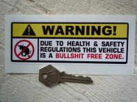 Warning! Bullshit Free Zone Sticker. 5.5