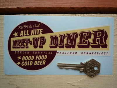 """Ruby & Les' All Nite Diner Connecticut Sticker. 6""""."""