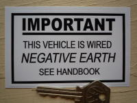 "This Vehicle is Wired Negative Earth Sticker. 4"" or 5""."