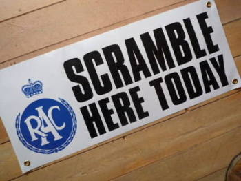 "RAC Scramble Here Today Banner Art. 30""."