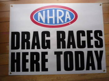 "NHRA 'Drag Races Here Today' Banner Art. 39""."