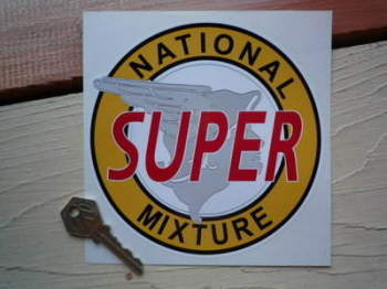 "National Super Mixture Petrol Pump Sticker. 6""."