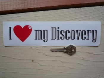 "I Love My Discovery Bumper Sticker. 9""."