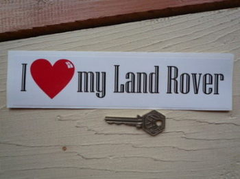 "I Love My Land Rover Bumper Sticker. 9""."