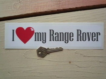 "I Love My Range Rover Bumper Sticker. 9""."