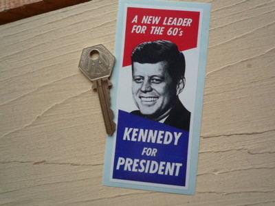 """Kennedy For President New Leader for the 60's Sticker. 5""""."""