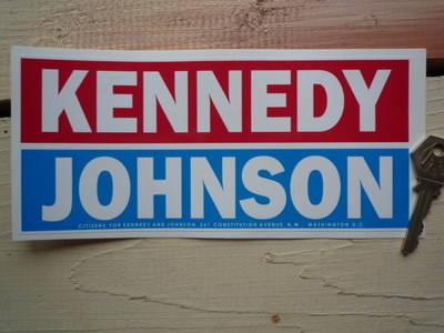 "Kennedy & Johnson Bumper Sticker. 8"" or 12""."