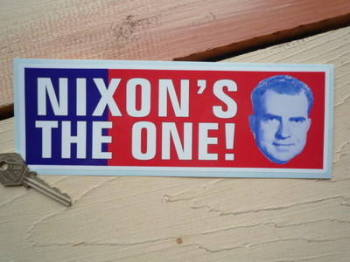 "Nixon's The One Bumper Sticker. 9""."