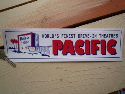 "Pacific World's Finest Drive-In Theatres Sticker. 12""."