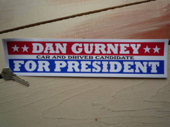 "Dan Gurney For President Car & Driver Sticker. 12""."