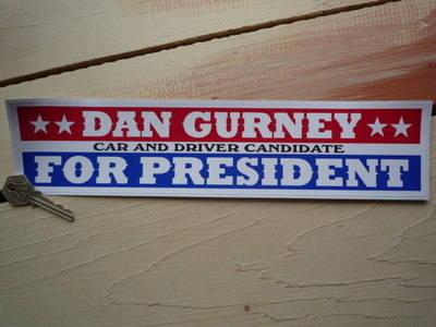"""Dan Gurney For President Car & Driver Sticker. 12""""."""
