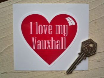 I Love My Vauxhall