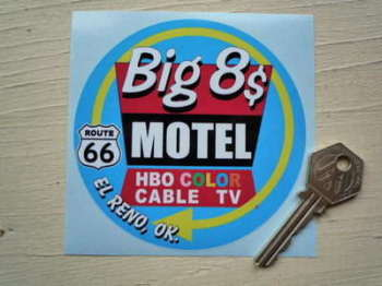 "Big 8$ Motel El Reno Route 66 Oklahoma Sticker. 4""."