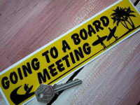 """Going To A Board Meeting Surf Sticker. 8.5""""."""