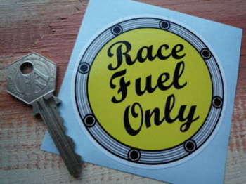 "Race Fuel Only Fuel Cap Sticker. 3""."