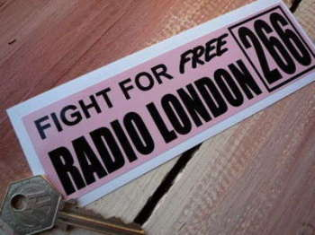 "Fight For Free Radio London 266 Pirate Radio Sticker. 6""."