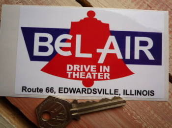 "Bel Air Drive In Theater Route 66 Ilinois Sticker. 4.25""."