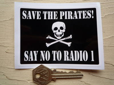 "Save The Pirates, Say No To Radio 1, Sticker. 4""."