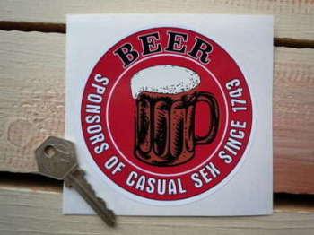 "Beer, Sponsors of Casual Sex Sticker. 4""."
