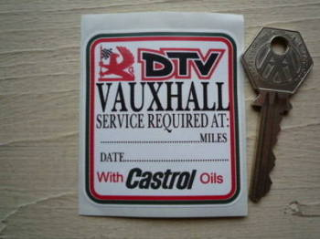 """Vauxhall DTV With Castrol Oils Service Sticker. 2.5""""."""