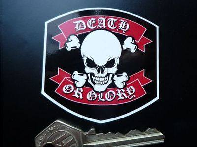 "Death or Glory Skull & Crossbones Sticker. 2.25""."