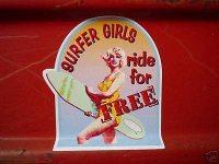 "Surfer Girls Ride For Free Sticker. 3""."